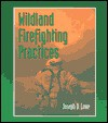 Wildland Firefighting Practices - Joseph Lowe