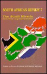 South African Review 7 Small Miracle: South Africa'S Negotiated Settlement - Steven Friedman, Doreen Atkinson