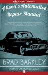 Alison's Automotive Repair Manual - Brad Barkley