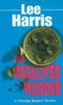 The Passover Murder - Lee Harris