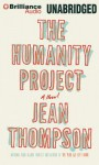 The Humanity Project - Jean Thompson, Tanya Eby