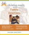 Christian Family Guide to Family Devotions - Pam Campbell, Stan Campbell, James Stuart Bell Jr.
