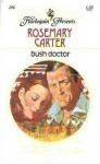Bush Doctor - Rosemary Carter