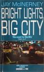 Bright Lights, Big City - Jay McInerney