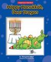 Happy Hanukkah, Dear Dragon (Modern Curriculum Press Beginning to Read Series) - Margaret Hillert
