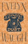 A Handful of Dust - Evelyn Waugh
