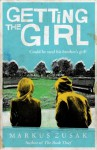 Getting the Girl (Underdogs) - Markus Zusak
