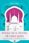 Śmiejąc się w drodze do meczetu. Przygody muzułmanki w zachodnim społeczeństwie - Zarqa Nawaz