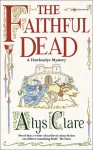The Faithful Dead - Alys Clare