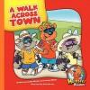 A Walk Across Town - Cecilia Minden, Joanne Meier, Bob Ostrom