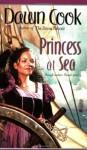 Princess at Sea by Cook, Dawn(July 25, 2006) Mass Market Paperback - Dawn Cook