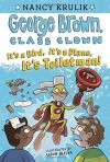 It's a Bird, It's a Plane, It's Toiletman! #17 (George Brown, Class Clown) - Nancy Krulik, Aaron Blecha