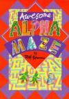 Awesome Alphamaze - Rolf Heimann