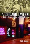 A Chicago Tavern: A Goat, a Curse, and the American Dream - Rick Kogan