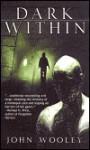 Dark Within - John Wooley