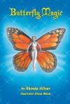 Butterfly Magic - Rhonda Hillyer, Steve Wood