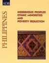 Indigenous Peoples: Ethnic Minorities and Poverty Reduction: Philippines - Asian Development Bank