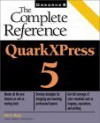 QuarkXPress 5: The Complete Reference [With CDROM] - Steve Bain