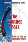 The Wonder Years - Sam Laing, Geri Laing, Elizabeth Laing-Thompson