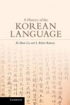 A History of the Korean Language - Ki-Moon Lee, S. Robert Ramsey