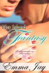 Her Island Fantasy - Emma Jay