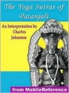The Yoga Sutras of Patanjali - Patanjali, Charles Johnston