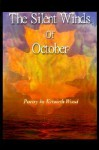 The Silent Winds of October - Kenneth Wood