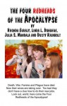 The Four Redheads Of The Apocalypse - Rhonda Eudaly, Julia S. Mandala, Linda L. Donahue, Dusty Rainbolt