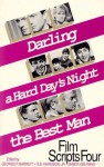 Film Scripts Four/Darling a Hard Days Night/the Best Man - George Eliot, O.B. Hardison Jr.