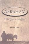 Abraham: The Friend of God - Jerald F. Dirks