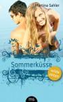 Sommerküsse (Wilde Zeiten) - Martina Sahler