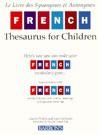 French Thesaurus for Children - Joan Greisman, Harriet Wittels