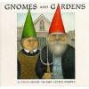 Gnomes And Gardens - Nigel Suckling