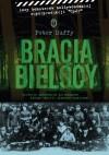 Bracia Bielscy - Peter Duffy, Rafał Śmietana