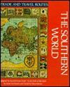 The Southern World - Irene M. Franck, David M. Brownstone