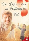 Der Stoff aus dem die Hoffnung ist (BELOVED 11) - Connie Bailey, T.N. Brooks
