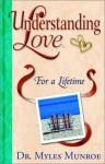 Understanding Love: Married for Life - Myles Munroe