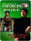 Enforcing Justice - Brenda Bryce