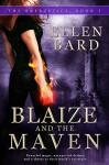 Blaize and the Maven: The Energetics Book 1 - Ellen Bard