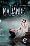 Maliande - Der Ruf des Drachen (Maliande-Trilogie 1) - Thea Lichtenstein