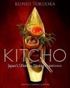 Kitcho: Japan's Ultimate Dining Experience - Kunio Tokuoka, Nobuko Sugimoto, Kenji Miura, Thomas Keller