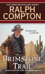 Brimstone Trail - Ralph Compton, Marcus Galloway