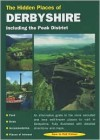 The Hidden Places of Derbyshire: Including the Peak District - Hugh Taylor, Moira McCrossan, Travel Publishing Ltd