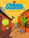 Akissi Tome 2 - Super-héros en plâtre (Akissi, #2) - Marguerite Abouet, Mathieu Sapin