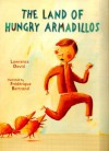 The Land of Hungry Armadillos by David, Lawrence (2000) Hardcover - Lawrence David