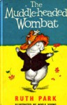 The Muddle Headed Wombat - Ruth Park, Noela Young