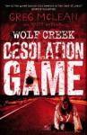 Desolation Game - Greg McLean, Brett McBean