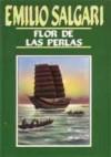 Flor de las Perlas - Emilio Salgari