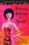 Prom Dates from Hell (Maggie Quinn: Girl Vs. Evil #1) - Rosemary Clement-Moore