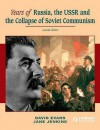 Years of Russia, the USSR & the Collapse of Soviet Communism - David Evans, Jane Jenkins